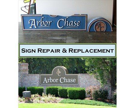 sign repair and replacement for Arbor Chase