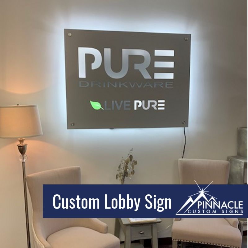 Custom Lobby Sign for PURE Drinkware